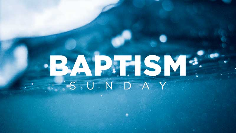 BAPTISM:  RAISED TO NEW LIFE