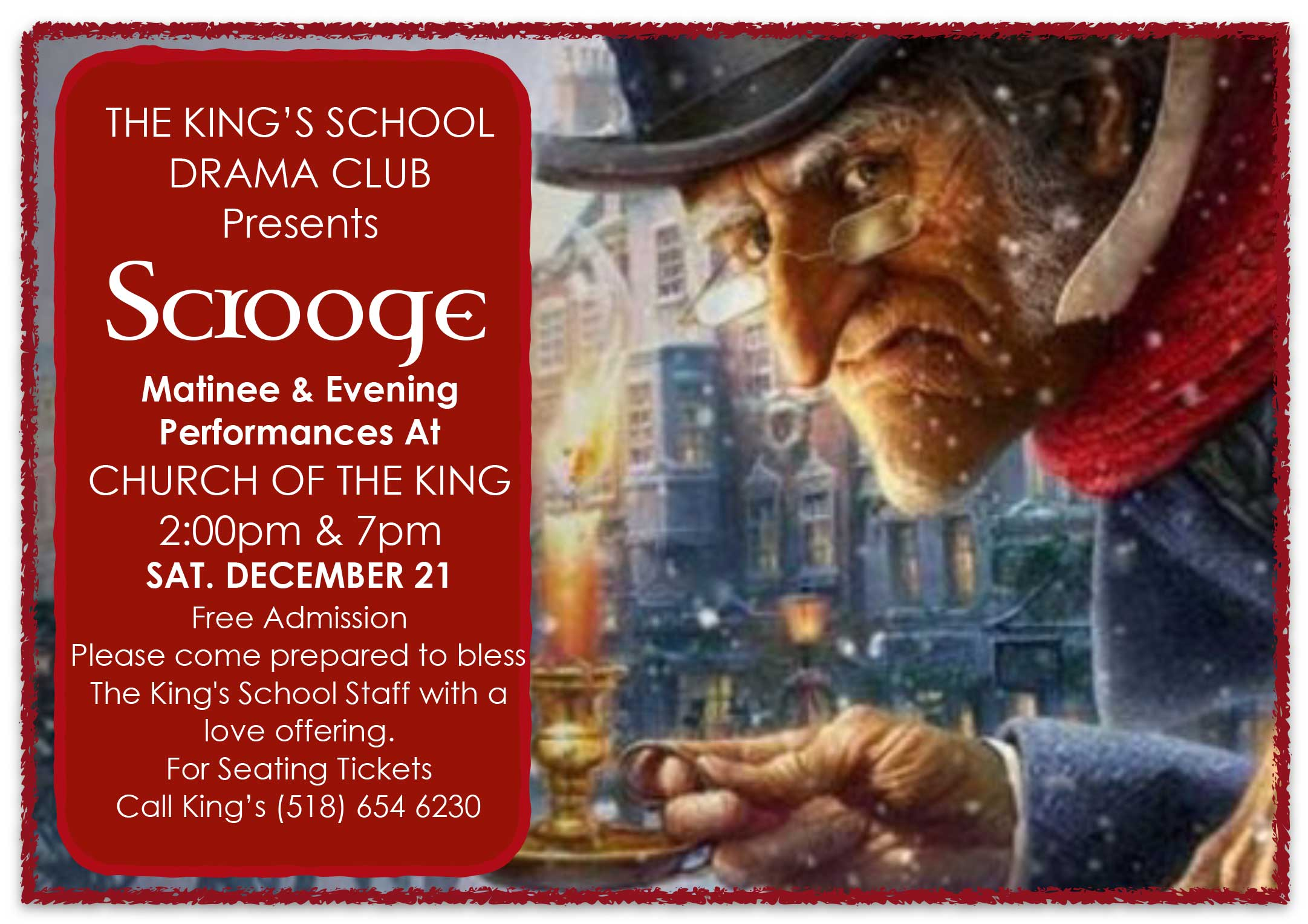 """SCROOGE"" Presented by the King"